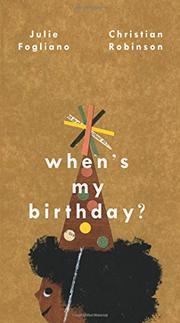 When's my birthday Julie Fogliano and Christian Robinson