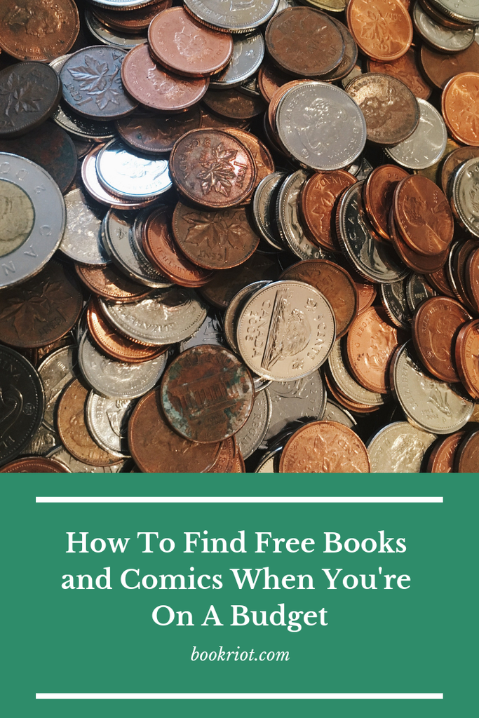 Don't let being on a budget stop you from enjoying books and comics. Here's how to find free books and free comics when you're strapped for cash. books | how to find free books | how to find free comics | reading on a budget | reading how to | reading hacks | budget tips