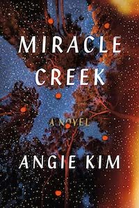 Miracle Creek by Angie Kim book cover