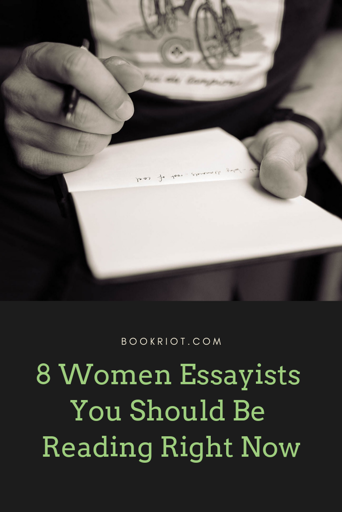8 women essayists you should be reading right now. book lists | women essayists | essays by women | nonfiction | nonfiction books