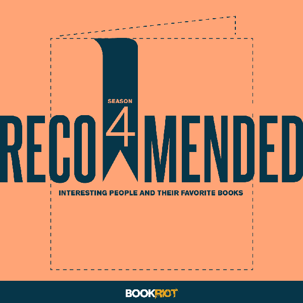 Recommended, A Book Review Podcast From Book Riot: Listen Now