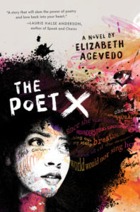 The Poet X by Elizabeth Acevedo cover
