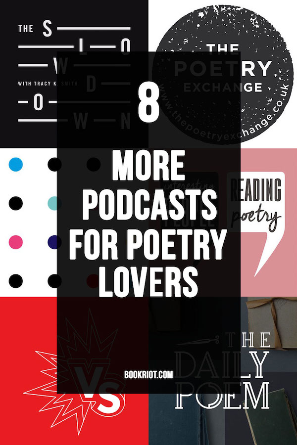 8 More Podcasts for Poetry Lovers