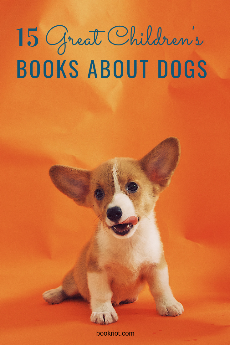 Enjoy these tail-wagging good kid's books about dogs. book lists | children's books | kids books | books about dogs | kids books about dogs | children's books about dogs | dog books | books about dogs