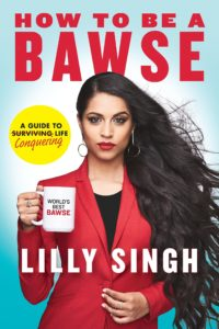 Cover of How to Be a Bawse by Lilly Singh