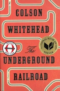THE UNDERGROUND RAILROAD Book Club Questions and Reading Guide