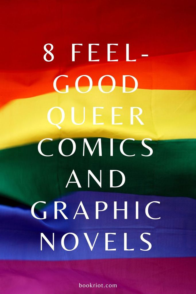 Get into your good feelings with these feel-good queer comics and graphic novels. book lists | comics | queer comics | feel-good comics | happy queer comics | comics to read