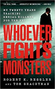 whoever fights monsters robert ressler tom perkins horror memoir book cover