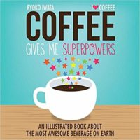 Coffee Gives Me Superpowers book cover