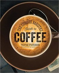 The Curious Barista's Guide to Coffee book cover