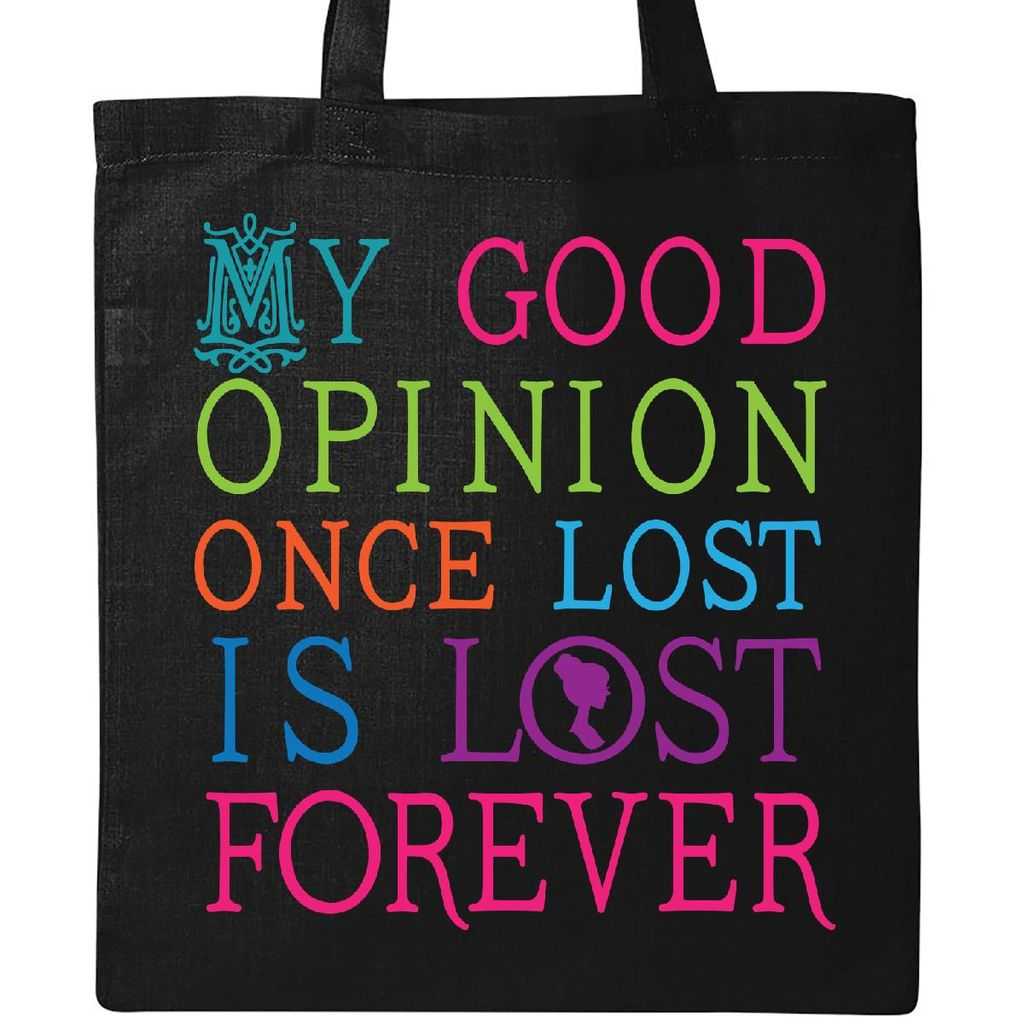 My Good Opinion Tote, Best Jane Austen Totes, Book Riot