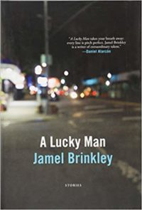 A Lucky Man by Jamel Brinkley cover