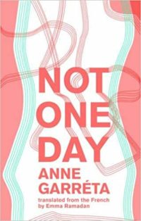 Not One Day by Anne Garréta cover