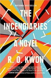 The Incendiaries by R.O. Kwon cover