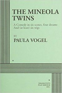 The Mineola Twins by Paula Vogel cover