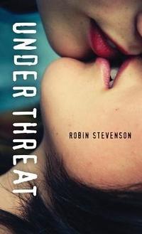 Under Threat by Robin Stevenson