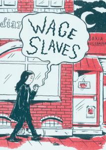 Wage Slaves by Daria Bogdanska