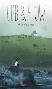 cover of Ebb and Flow by Heather Smith