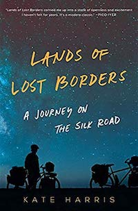 cover of Lands of Lost Borders by Kate Harris
