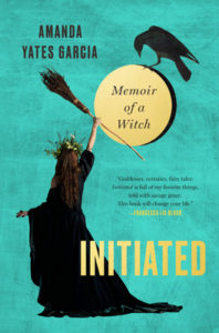 Initiated: Memoir of a Witch from Witchy Books from 2019 | bookriot.com