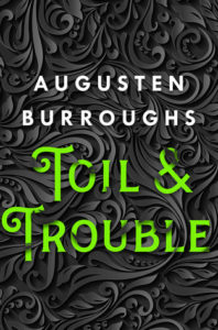 Toil and Trouble from Witchy Books from 2019 | bookriot.com