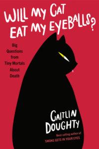 Will My Cat Eat My Eyeballs book cover