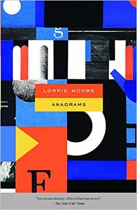 Anagrams by Lorrie Moore cover
