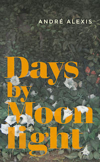 cover of Days by Moonlight by Andre Alexis