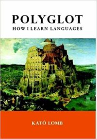 Polyglot How I Learn Languages by Kato Lomb cover