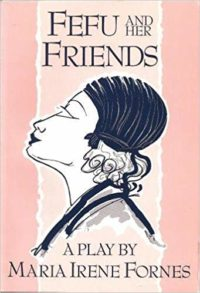 fefu and her friends by maria irene fornes cover