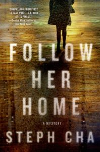 Follow Her Home by Steph Cha
