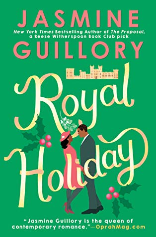 royal holiday by jasmine guillory