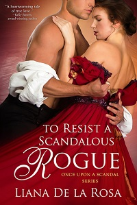 to resist a scandalous rogue by liana de la rosa cover estranged lovers romance novel