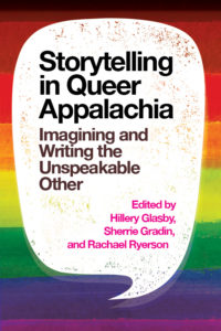 Storytelling in Queer Appalachia from Most Anticipated LGBTQ Books of 2020 | bookriot.com