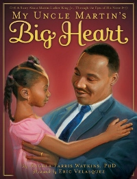 My Uncle Martins Big Heart Book Cover