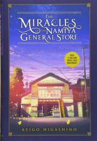 the miracles of the namiya general store by keigo higashino