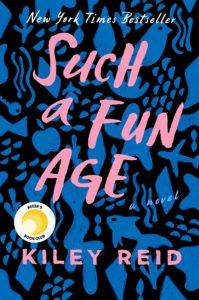 Such A Fun Age reading guide