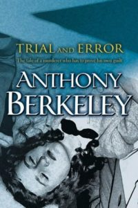 Cover of Trial and Error by Anthony Berkeley