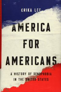 America for Americans by Erika Lee