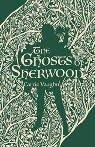 the ghosts of sherwood book cover
